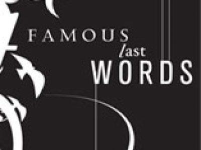 Famous Last Words – Cornerstone Baptist Church Decatur Texas